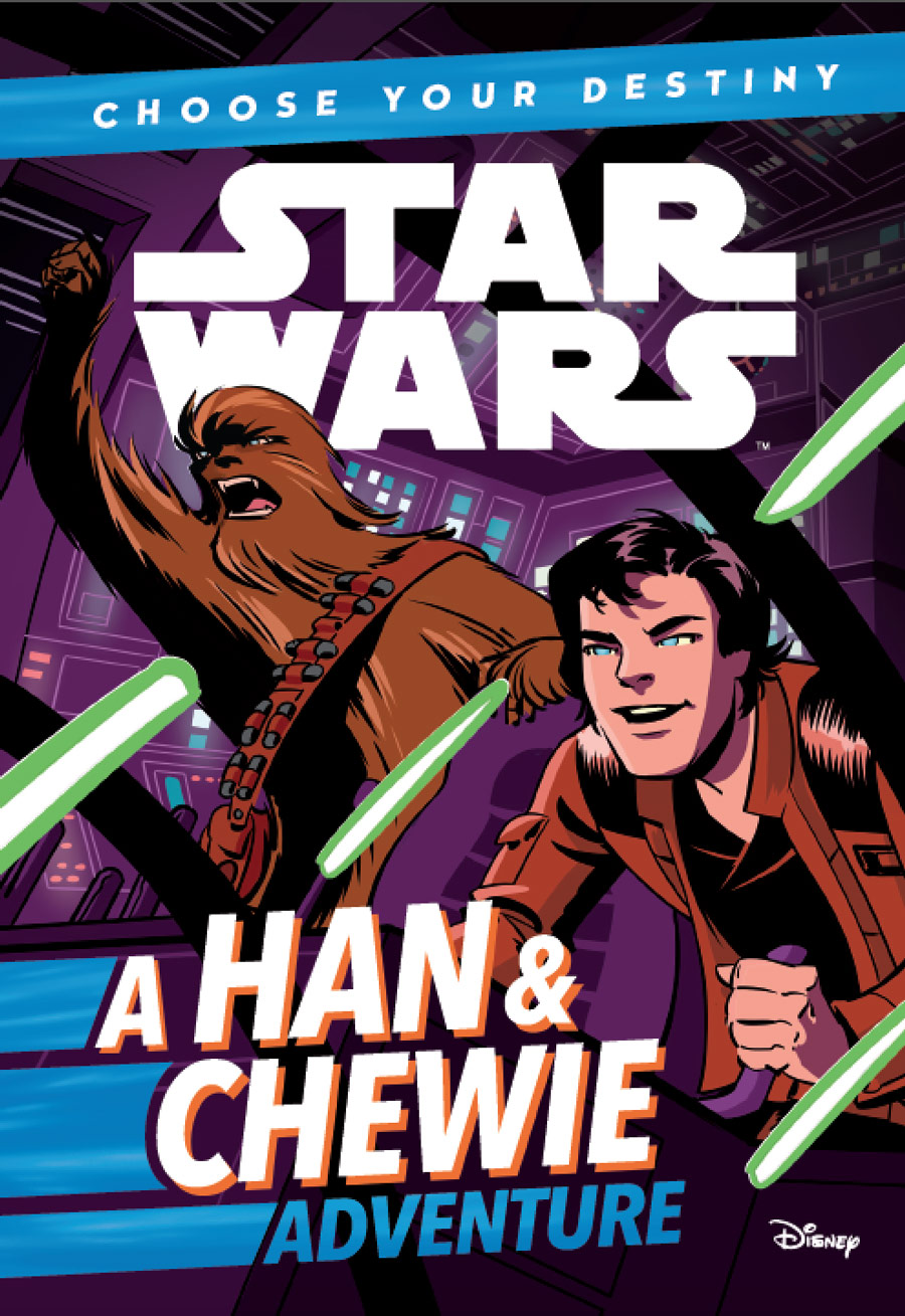 Star Wars Choose Your Destiny: A Han and Chewie Adventure