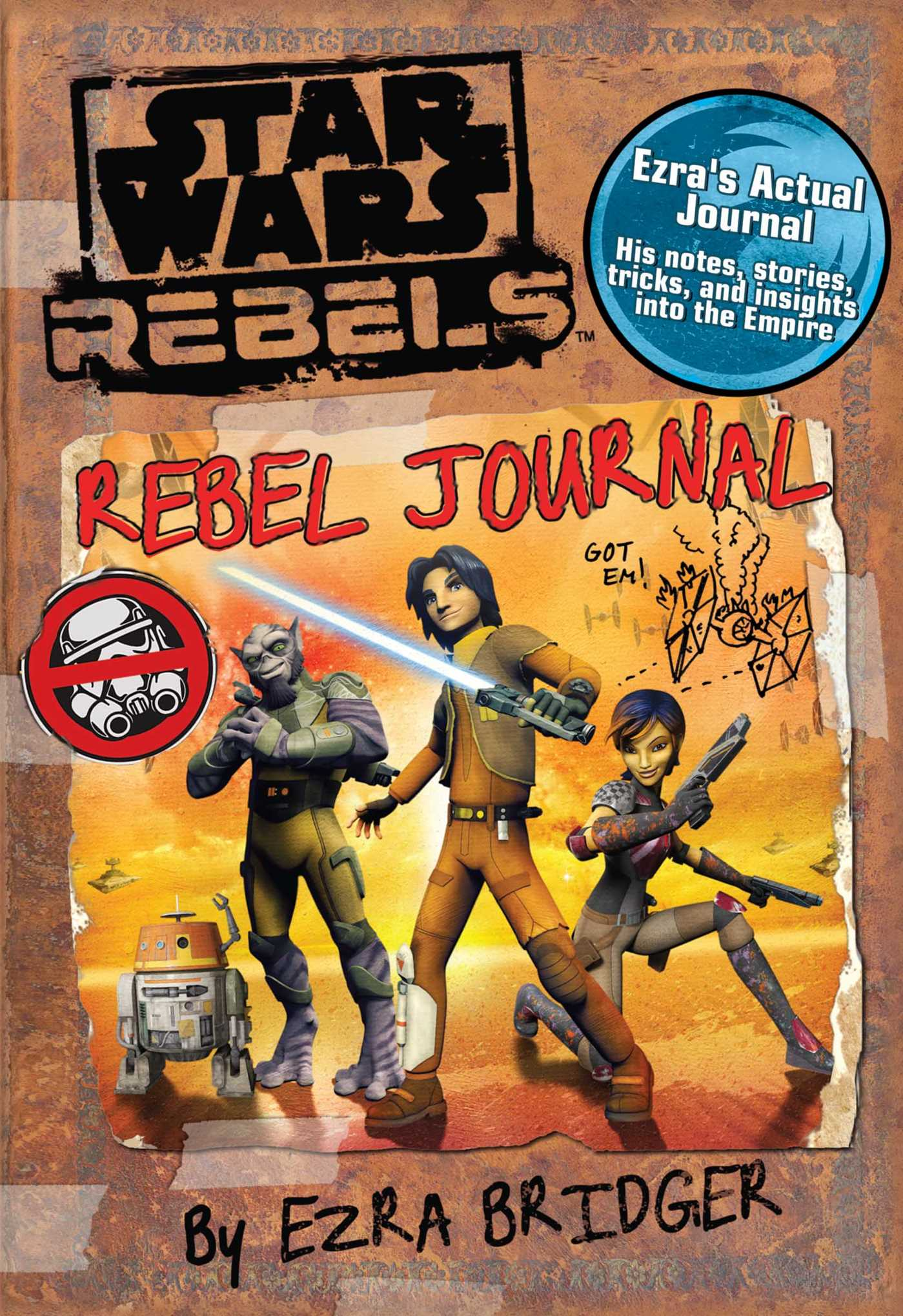 Star Wars Rebels: Rebel Journal, by Ezra Bridger
