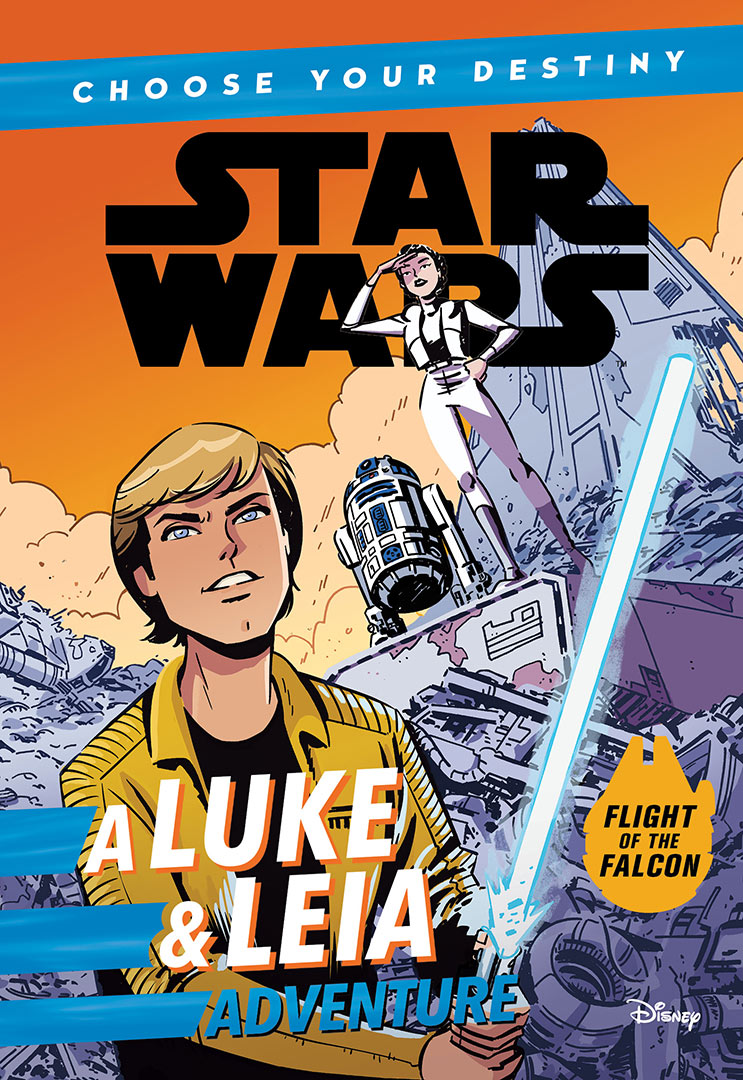 Star Wars Choose Your Destiny: A Luke and Leia Adventure