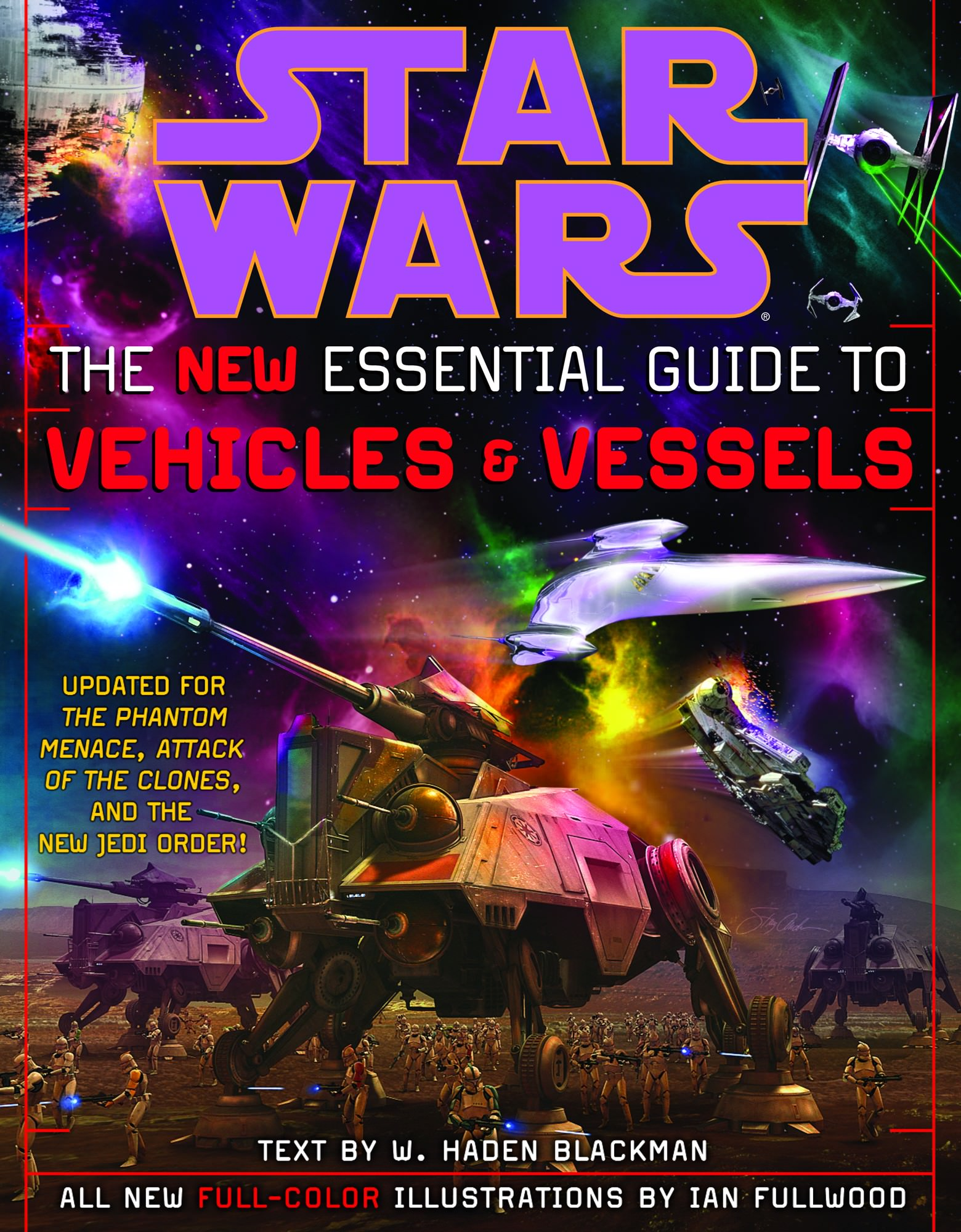 Star Wars: The New Essential Guide to Vehicles and Vessels